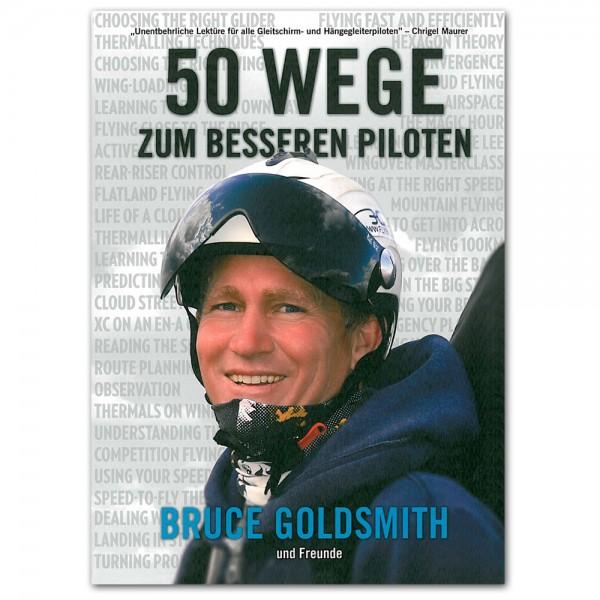 HL1506 - Bruce Goldsmith 50 WEGE ZUM BESSEREN PILOTEN