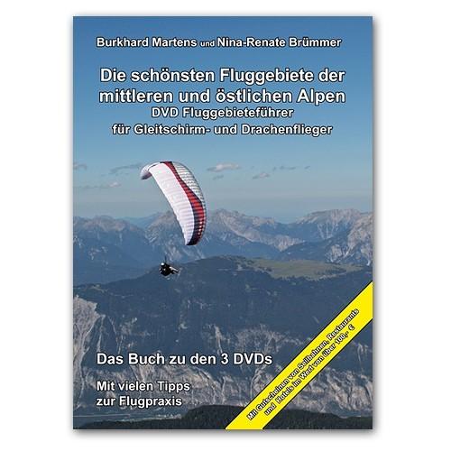 HL1502 - Martens DIE SCHÖNSTEN FLUGGEBIETE DER MITTLEREN UND ÖSTLICHEN ALPEN (Buch + 3 DVDs)