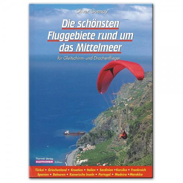 HL294 - Guenay DIE SCHÖNSTEN FLUGGEBIETE RUND UM DAS MITTELMEHR (Buch)